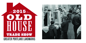 Old House Trade Show Portland Maine